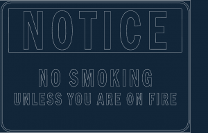 Notice Funny No Smoking .dxf