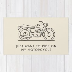 Just Want To Ride On My Motorcycle Wall Art Free Vector
