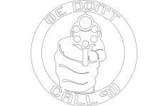We Dont Call 911 (1) dxf File