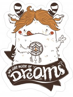 Made Of Dreams Sticker Free Vector