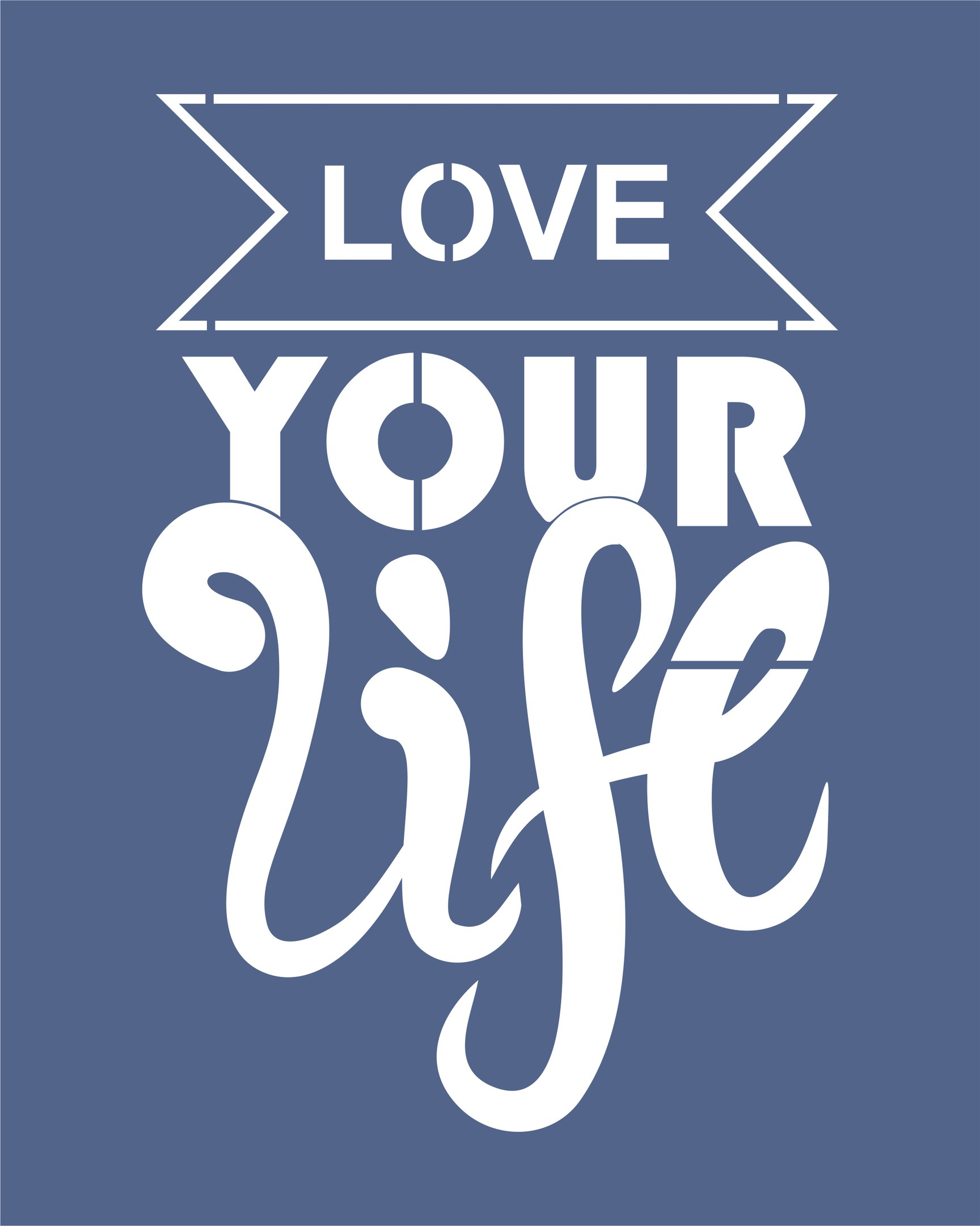 Love Your Life Vector Free Vector