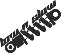 Low n Slow Sticker Vector Free Vector