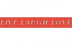 Live Laugh Love dxf File