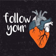 Follow Your Heart Print Free Vector