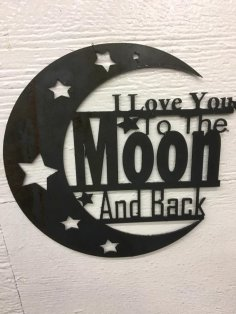 I Love You To Moon and Back dxf File